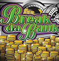 Break da Bank Microgaming