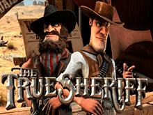 True Sheriff от Betsoft – автомат на деньги с интересным сюжетом